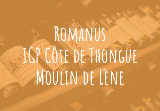 Romanus, IGP Côte de Thongues, Moulin de Lène