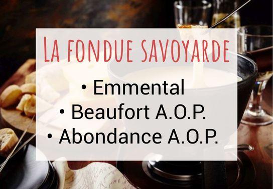 Fondue savoyarde (emmental, abondance A.O.P., beaufort A.O.P.) -  250g