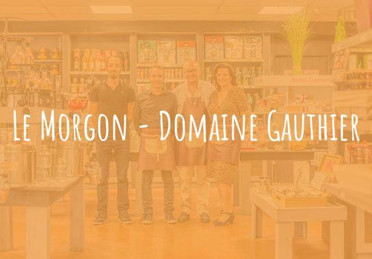 Le Morgon - Domaine Gauthier