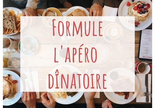 Formule «L'apéro dînatoire» - Commandez 48 h à l'avance