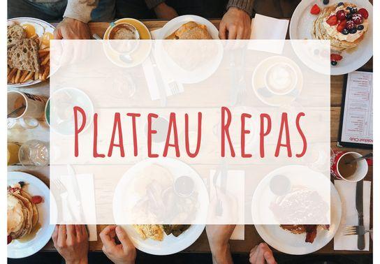 Plateau repas - Commandez 48 h à l'avance